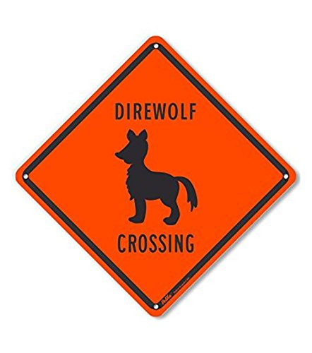 10 x 10 PetKa Signs and Graphics PKAC-0470-NA/_10x10Direwolf Crossing Aluminum Sign