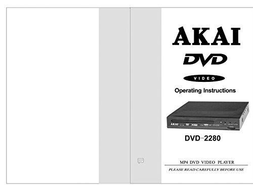 Akai DVD-2280 DVD Player Owners Instruction Manual Reprint [Plastic Comb] [Jan 01, 1900]