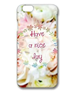 Armener Hard Protective 3D iPhone 6 Plus (5.5 inch) Case With Have a Nice Day
