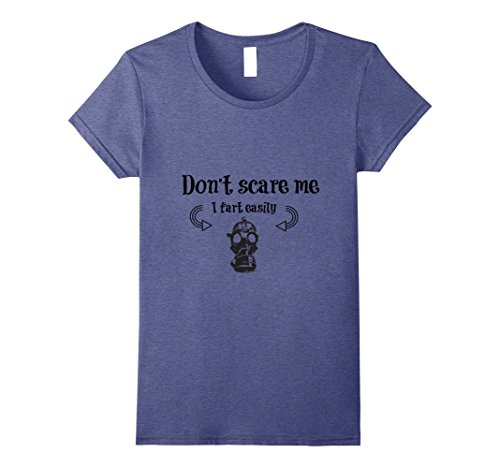 Womens Don't scare me,I fart easily Small Heather Blue