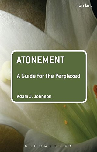 Atonement: A Guide for the Perplexed (Guides for the Perplexed)