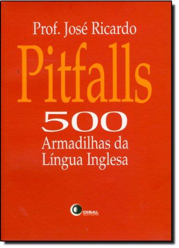 Pitfalls - 500 Armadilhas Da Lingua Inglesa - 500 Armadilhas Da Lingua