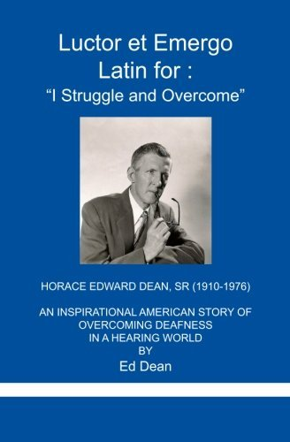 Luctor et Emergo: Latin for I Struggle and Overcome by Ed Dean (2010-07-23)