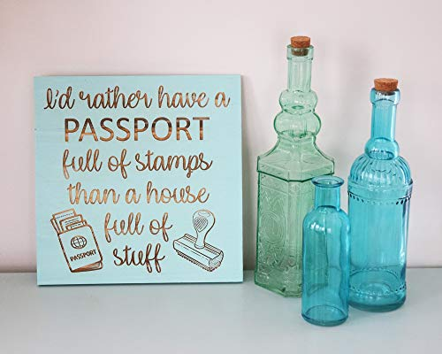 (Zora Camp Id Rather Have A Passport Full of Stamps Than A House Full of Stuff 10x10 Printed Pallet Wood Sign)