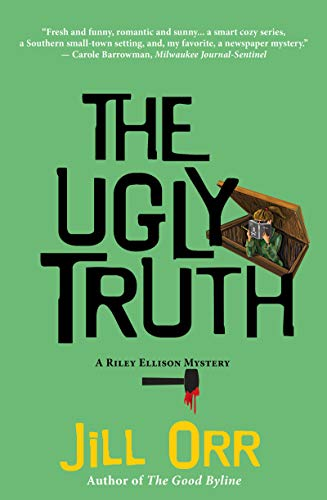 Book Cover: The Ugly Truth: A Riley Ellison Mystery