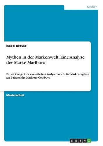 Mythen in der Markenwelt. Eine Analyse der Marke Marlboro  [Krause, Isabel] (Tapa Blanda)