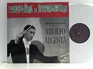 Orquesta Nacional De España – Preludios E Intermedios: Argenta, Ataulfo: Amazon.es: Música