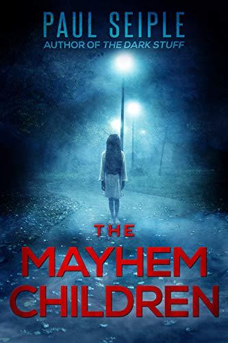 The Mayhem Children (A Project Specter Mystery Book 1)