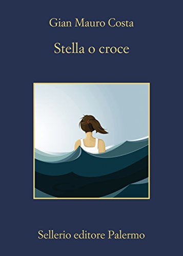 Stella o croce (Italian Edition)