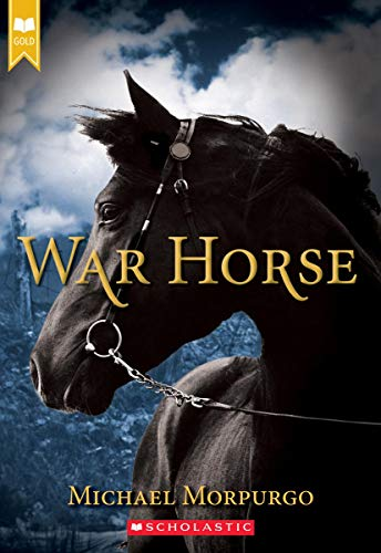 War Horse (Scholastic Gold) (Father Knows Best Play Script)