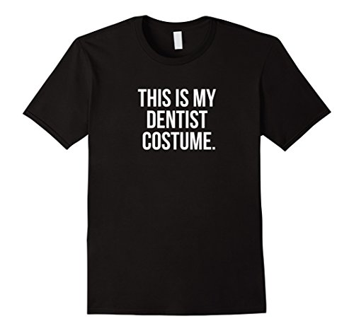 [Mens This is my Dentist Costume funny Halloween tee shirt 3XL Black] (Funny Dentist Costume)