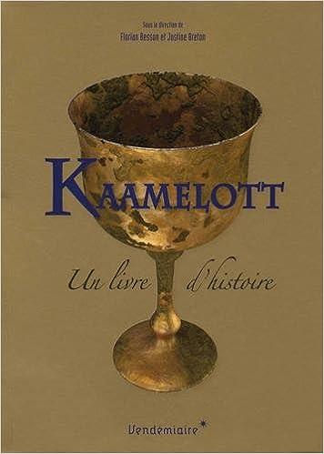 Kaamelott Un Livre D Histoire Collectif 9782363583079