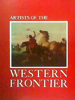 Artists of the Western Frontier July 3 Through October 17, 1976