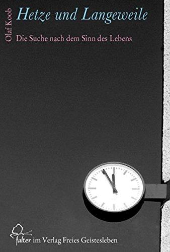 Hetze und Langeweile: Die Suche nach dem Sinn des Lebens (Falter)