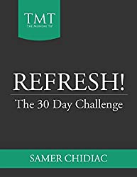 Refresh!: The 30 Day Challenge