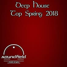 Deep House Top Spring 2018