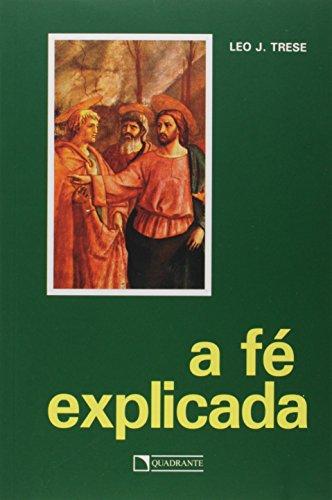 A Fe Explicada