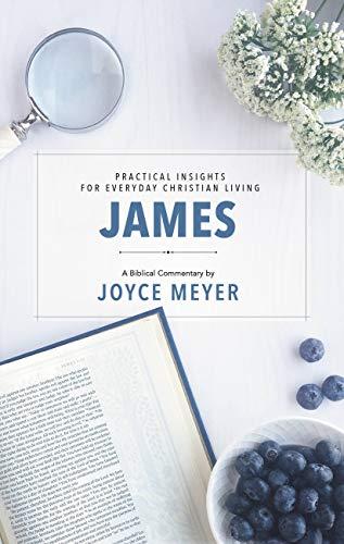 James: Biblical Commentary (Deeper Life Book 2) (Joyce Meyer Study Bible Kindle)