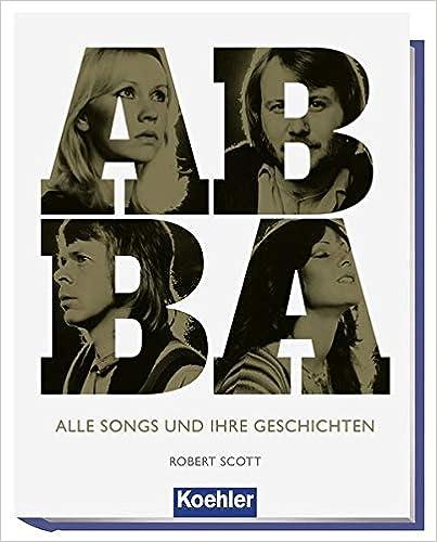 ABBA: Alle Songs und ihre Geschichten