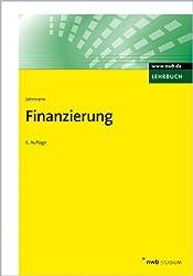 Finanzierung: Darstellung, Kontrollfragen, Aufgaben und Lösungen