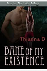 Bane of My Existence (The Shift) (Volume 1) Paperback