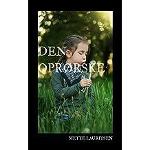 Den oprørske (Danish Edition)
