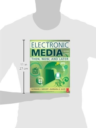 Electronic Media, Second Edition: Then, Now, and Later by Focal Press