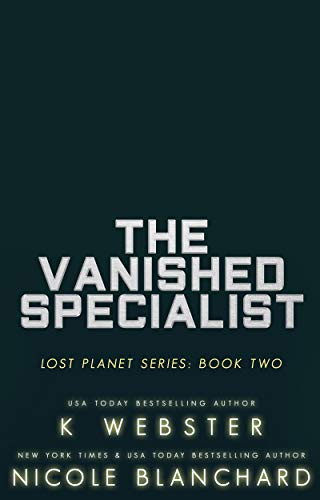 The Vanished Specialist (The Lost Planet Series Book 2)