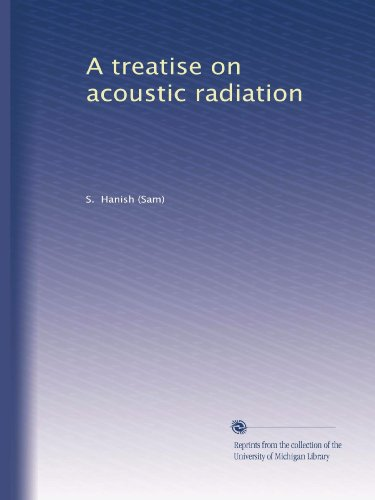 A treatise on acoustic radiation