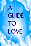 A Guide to Love, Jean Marie, 1484129210