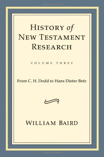 History of New Testament Research: From C. H. Dodd to Hans Dieter Betz pdf epub