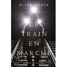 Le Train en Marche (Une Enquête de Riley Paige — Tome 12) (French Edition)