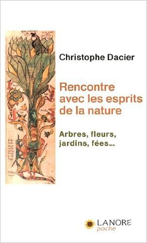 Livre gratuits en ligne Rencontre avec les esprits de la nature : Arbres, fleurs, jardins, fées... pdf, epub ebook