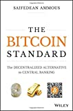 img - for The Bitcoin Standard: The Decentralized Alternative to Central Banking book / textbook / text book