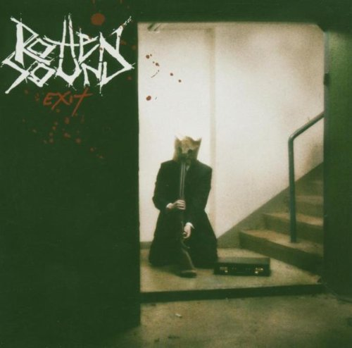 Rotten Sound: Exit (Audio CD)