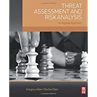 Threat Assessment and Risk Analysis: An Applied Approach