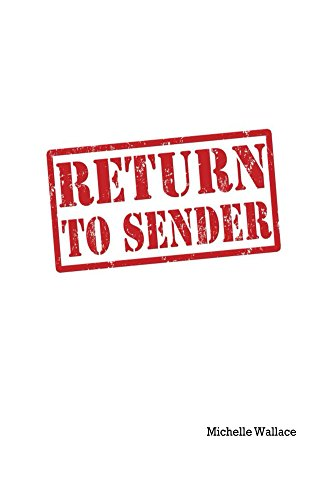 Return to Sender - Kindle edition by Michelle Wallace