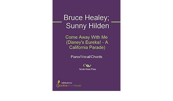 Come Away With Me Disneys Eureka A California Parade Kindle