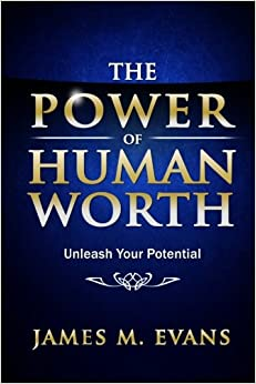 Book The Power of Human Worth: Unleash Your Potential