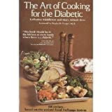 The Art of Cooking for the Diabetic, Katharine Middleton and Mary A. Hess, 0809272229