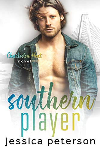 Southern Player: A Brother's Best Friend Romance (Charleston Heat Book 2)