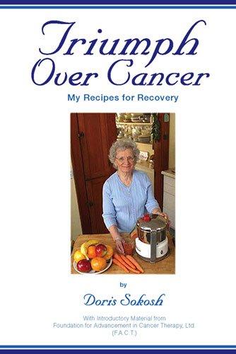 Triumph Over Cancer-My Recipes for Recovery by Doris  Sokosh