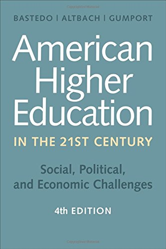 american-higher-education-in-the-twenty-first-century-social-political-and-economic-challenges