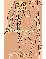 Redamancy: A Love Returned in Full