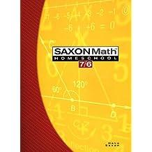 Saxon Math 7/6: Homeschool Edition Student Text