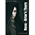 Rose: Briar's Thorn (Urban Fairytales Book 4)