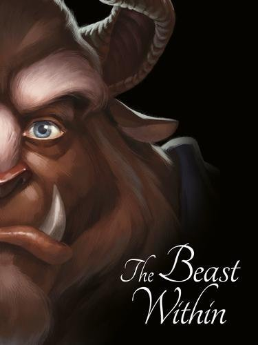BEAUTY AND THE BEAST: The Beast Within (Villain Tales 224 Disney)