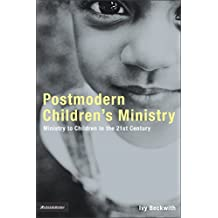 Postmodern Children's Ministry: Ministry to Children in the 21st Century Church (emergentYS)