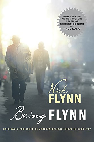 Being Flynn (Movie Tie-in Edition)  (Movie Tie-in Editions) cover