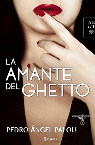 Download La amante del ghetto (Autores Espanoles E Iberoamericanos) (Spanish Edition) PDF